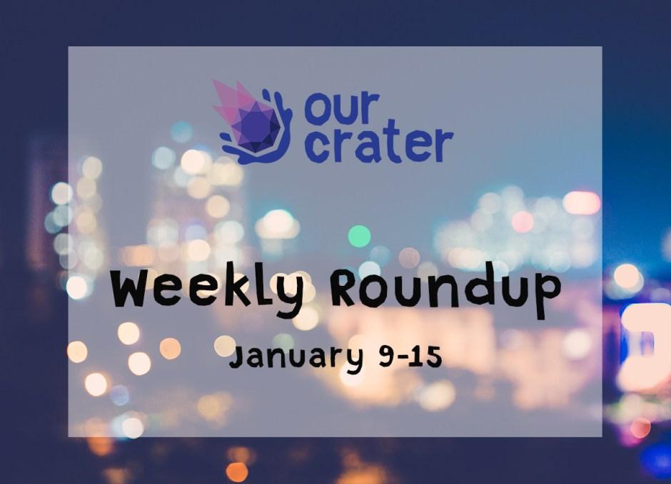 Weekly Roundup: January 9-15