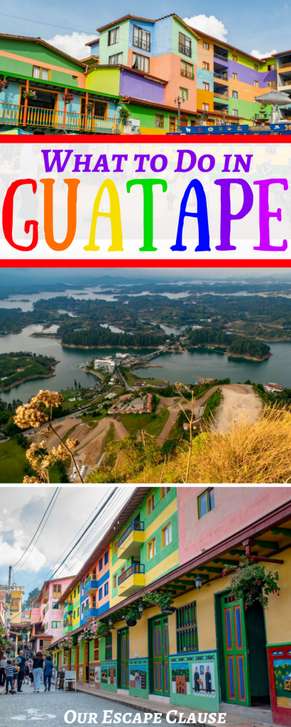The Best Things to Do in Guatape
