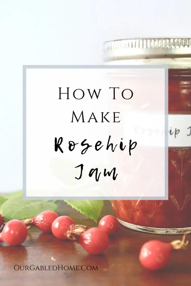 How To Make Rosehip Jam