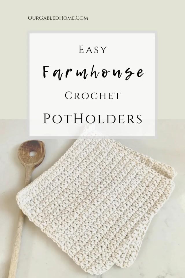 Easy Farmhouse crochet Potholders