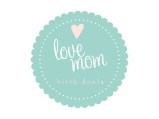 Love Mom - Birth Doula