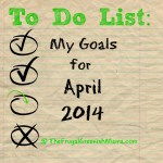 Just Begin : April 2014 Goals