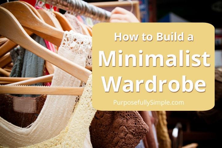 Find out how I build a minimalist wardrobe that frees me to spend time doing things besides deciding on what to wear or paying my credit card bill.