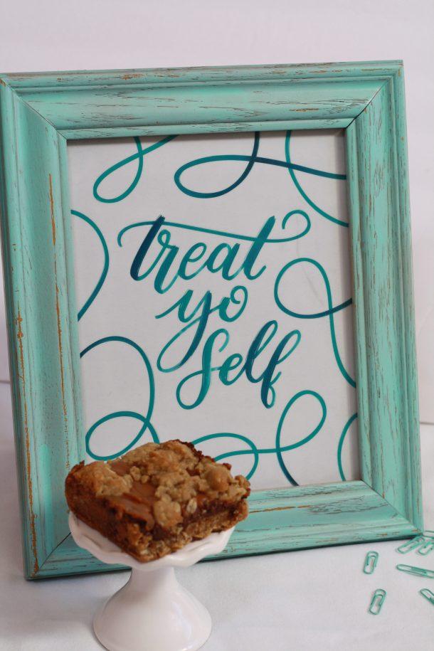 treat yo' self printable sign