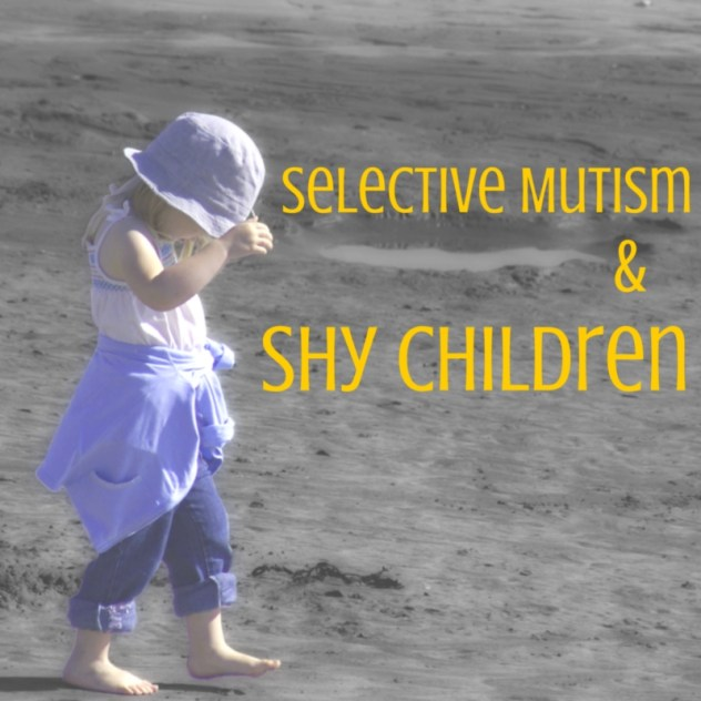 Selective Mutism and Shy Children