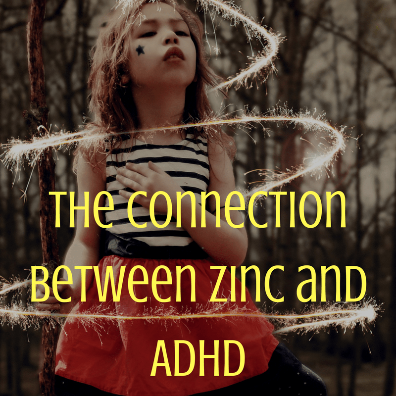The Connection Between Zinc and ADHD - Our Kids Can Thrive!