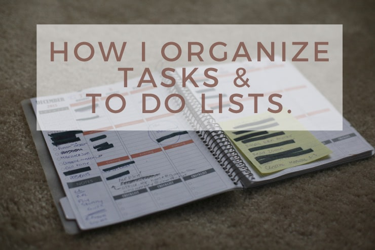 How I Organize Tasks & To Do Lists.