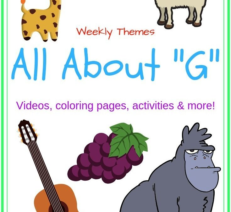 """Letter of the Week – All About """"G"""""""