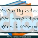 My School Year Homeschool Record Keeping – A Homeschool Review