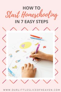 HOW TO START HOMESCHOOLING IN 7 STEPS