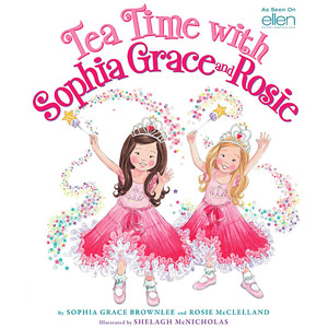 Children's Books: Tea Time With Sophia Grace and Rosie  – Giveaway