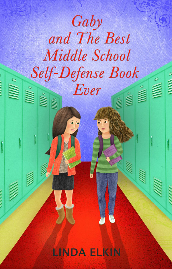 "Gaby and the Best Middle School Self-Defense Book Ever""  (2)"