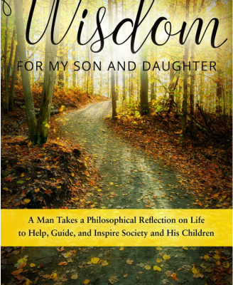 Good Reads – Wisdom for My Son and Daughter