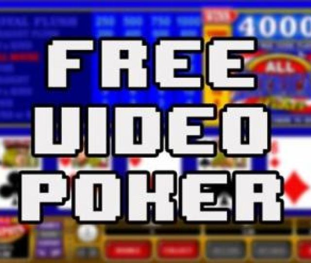 Free Video Poker No You Are Not Dreaming And Its Not A Typo Welcome Poker Fans And Gambling Lovers Our Guide Features All The Details Surrounding Video