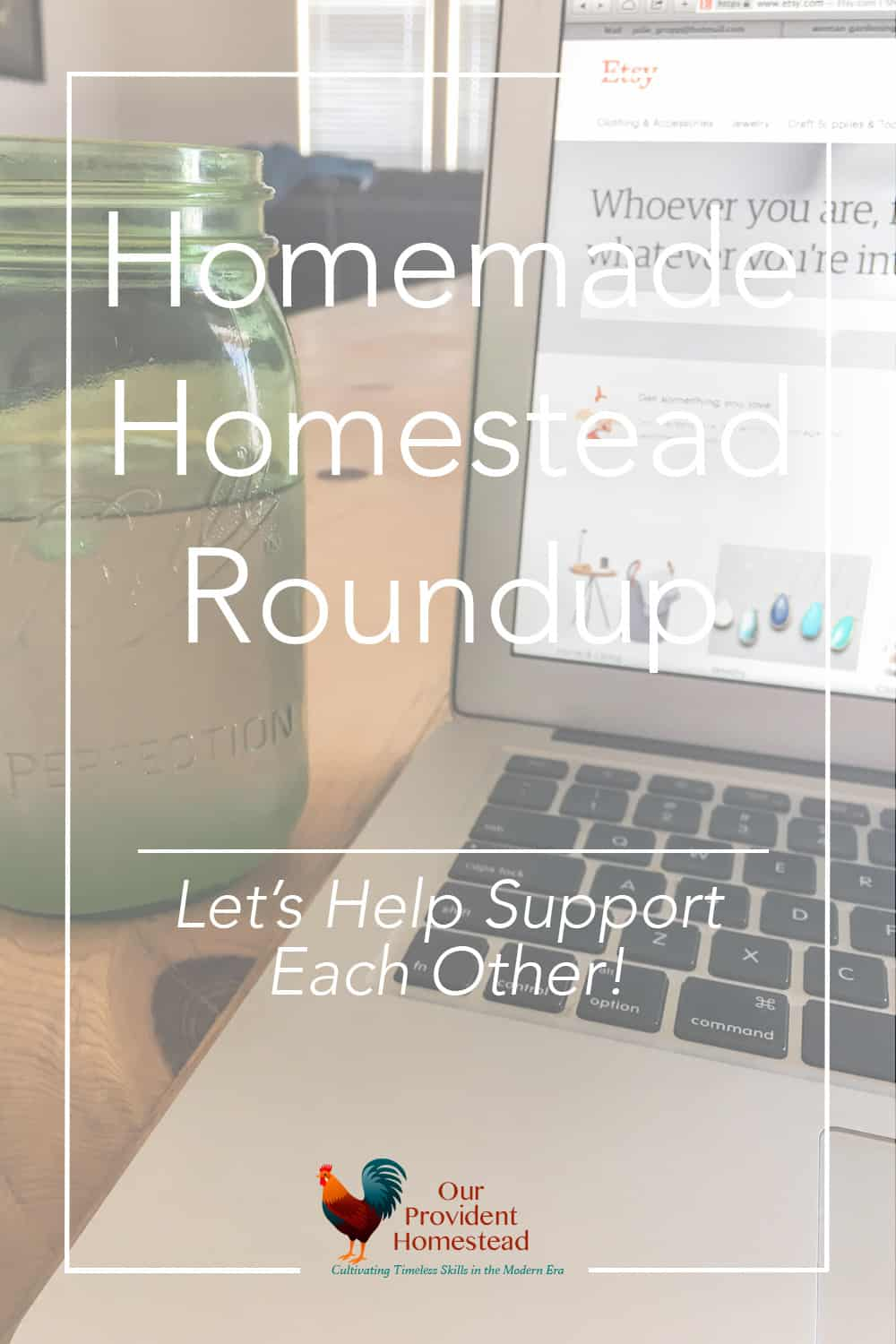 Would you like to support other homesteaders by buying their products, but you don't know how? This is a homemade homestead roundup to do just that. Homestead Roundup | Supporting Homesteading