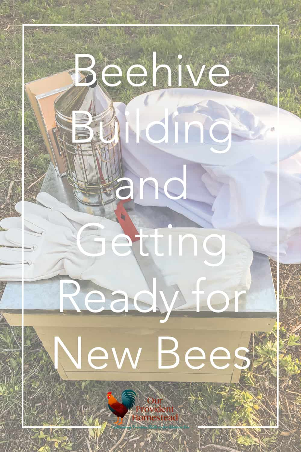 Are you interested in adding bees to your homestead? We are discussing beehives and what you need to get ready for bees on your property. #bees #beekeeping #homesteading #beginnerbeekeeping