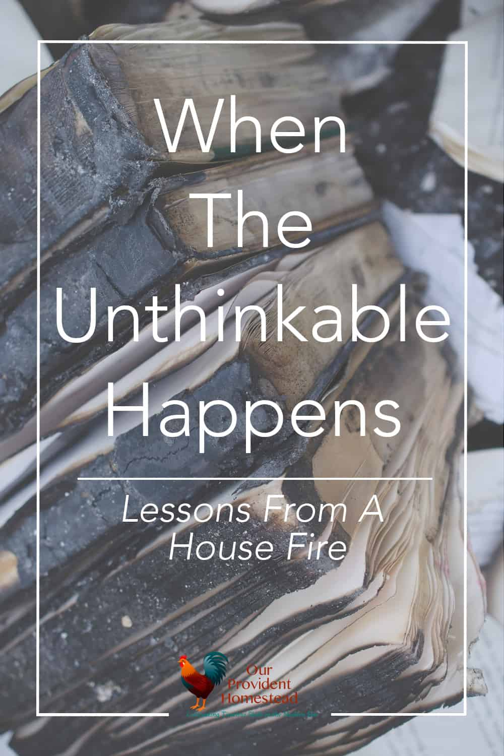 What lessons can you learn from our house fire? We reflect on our loss and what we have learned at our three year anniversary of our fire. #housefire #emergencypreparedness #survivaltips