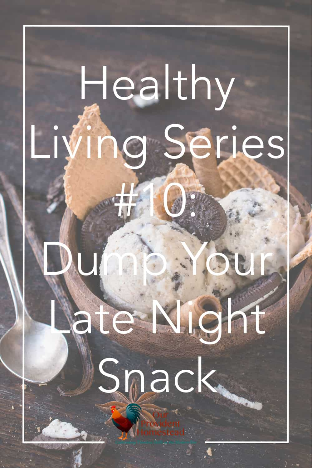 Are you trying to stay healthy all day long? Click here to see how choosing to dump your late night snack can help you stay a healthy weight. #healthy #weightloss #healthyliving