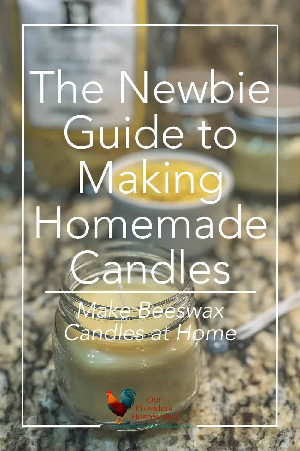 "pinterest pin for ""the newbie guide to making homemade candles"""