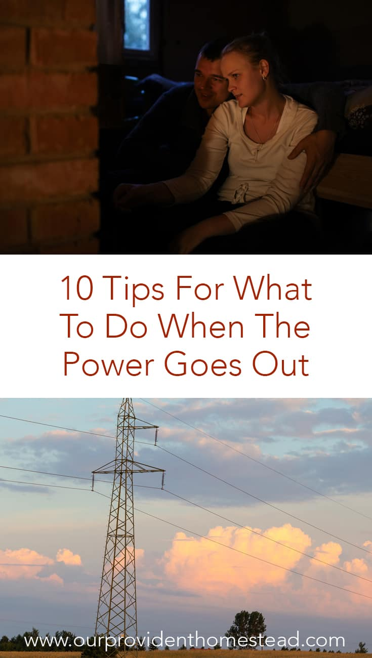 Do you know what to do when the power goes out at your house? Click here to see how these 10 tips can help your family stay calm in a power outage. #emergencypreparedness #survival #survivaltips #poweroutage