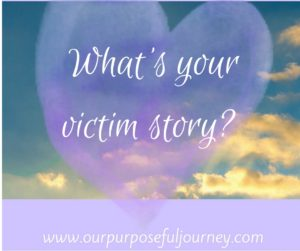 What's your victim story-