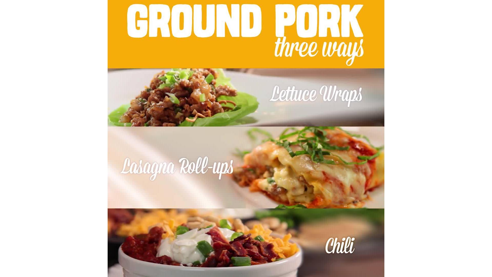 Ground Pork Three Ways