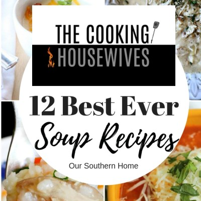12 Best Ever Soup Recipes