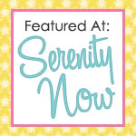 Featured At Serenity Now