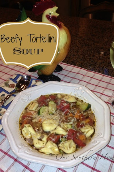Beefy Tortellini soup from Our Southern Home #soup #tortellinisoup