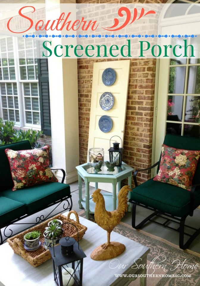Southern Screened Porch Tour by Our Southern Home