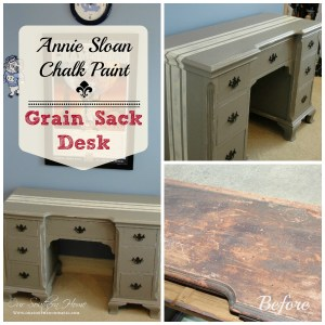 Grain Sack Desk {Annie Sloan Chalk Paint}