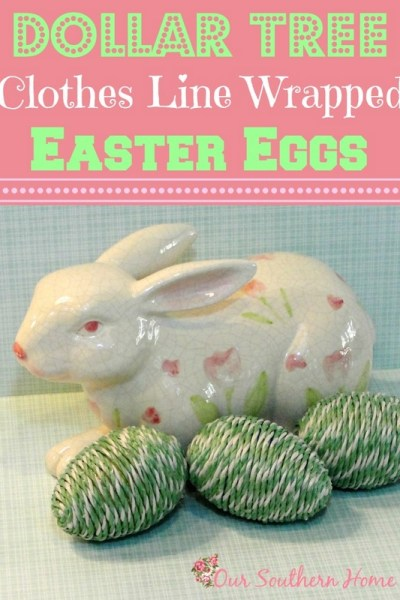 Dollar Tree Easter Eggs by Our Southern Home #easter #crafts #Dollartree #eastercrafts #eastereggs #spring