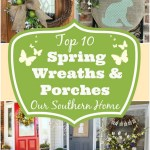 Top Ten Wreaths and Porches via Our Southern Home