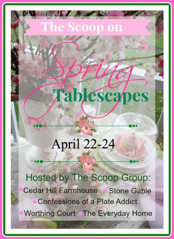 Spring Tablescape Tour with The Scoop Group