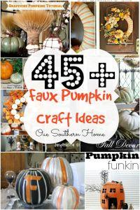 Over 45 Faux Pumpkin Craft Ideas