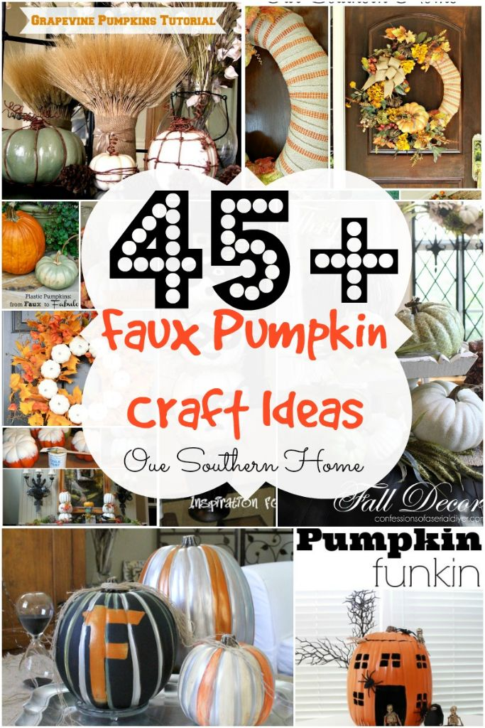 45+ faux pumpkin craft ideas round-up from top bloggers via Our Southern Home