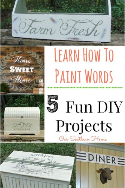 Great tutorial! Wanting to paint words on signs and furniture? Learn how at Our Southern Home!