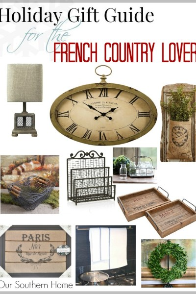 Gift Guide for the French Country Lover