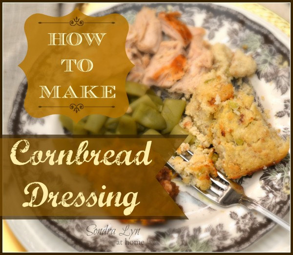 cornbread-dressing-collage5-SondraLynatHome