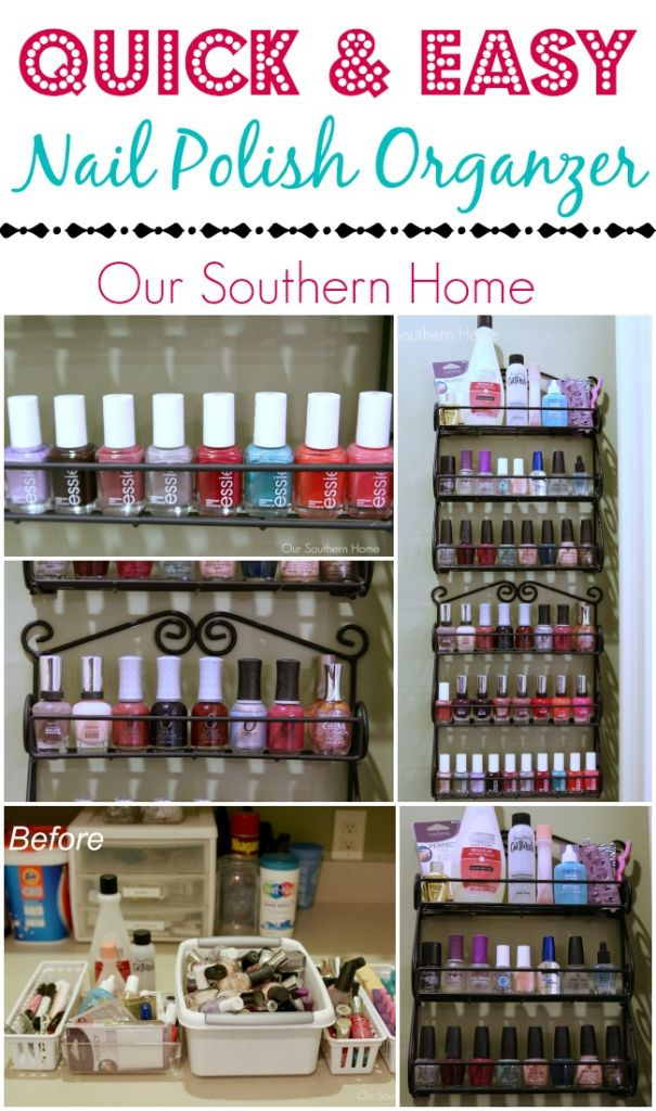 Quick and Easy Nail Polish Organizing - Our Southern Home