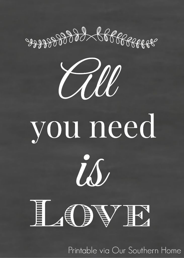 watermarked all you need is love printable by our southern home