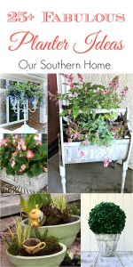 Over 25 Fabulous Planter Ideas