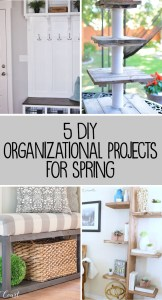 5 DIY Organizing Projects