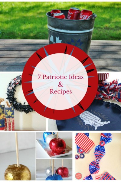 7 patriotic ideas and recipes are the features for Inspiration Monday!