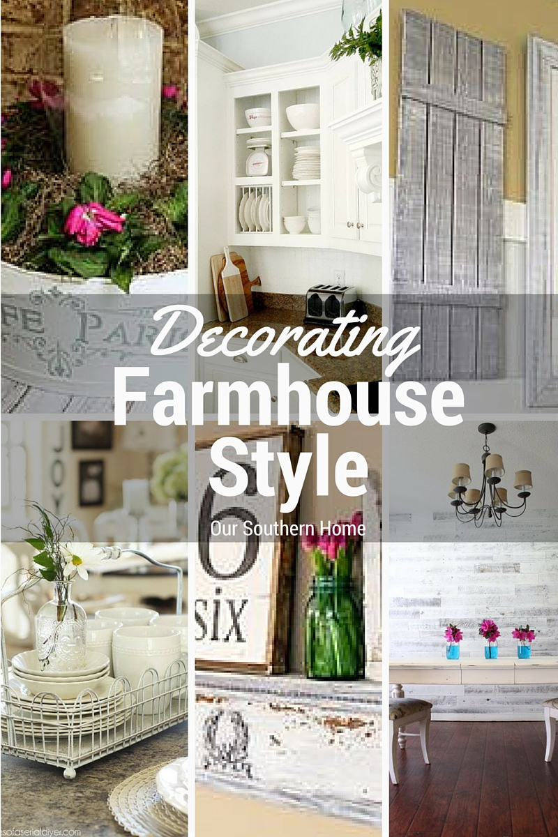 Decorating Farmhouse Style PIN