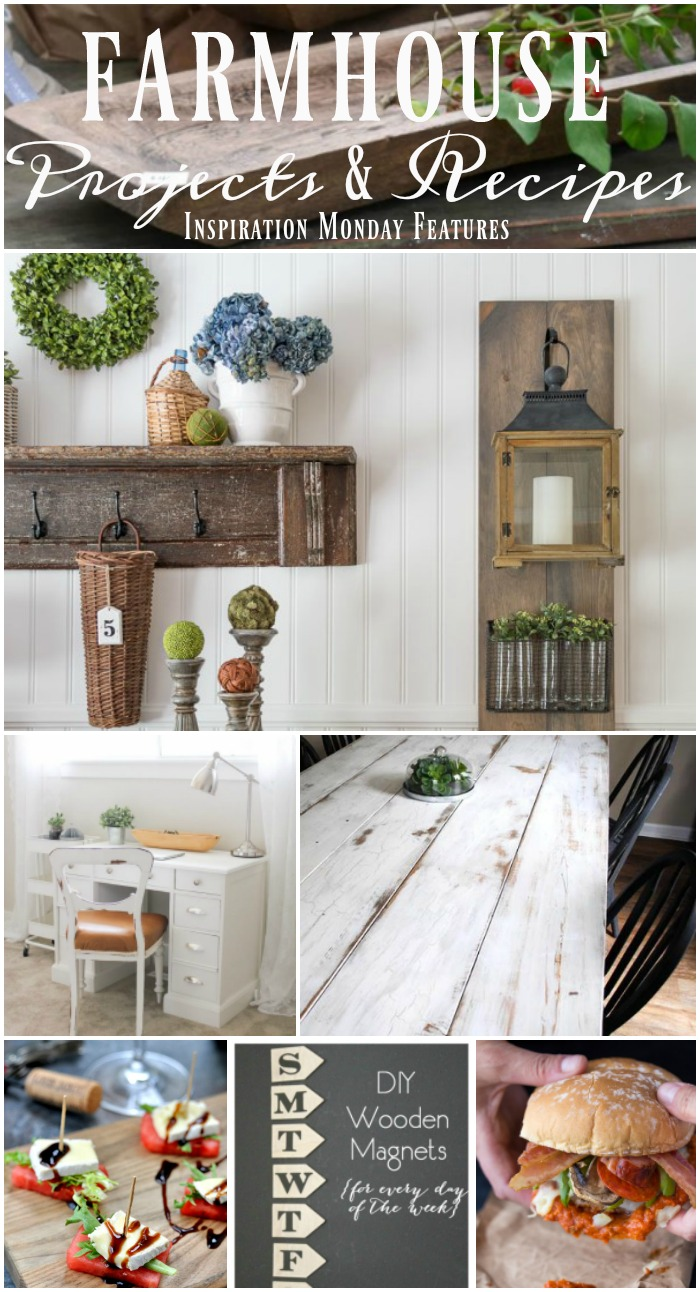 DIY Farmhouse Projects and Recipes to spark your creativity. Features from Inspiration Monday link party. #farmhouse