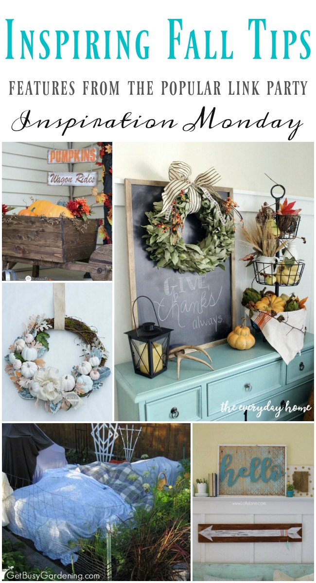 Inspiring fall tips from the features of the weekly link party Inspiration Monday!