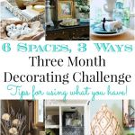 Month 2 in One space, three ways decorating challenge with tips on using what you have by Our Southern Home