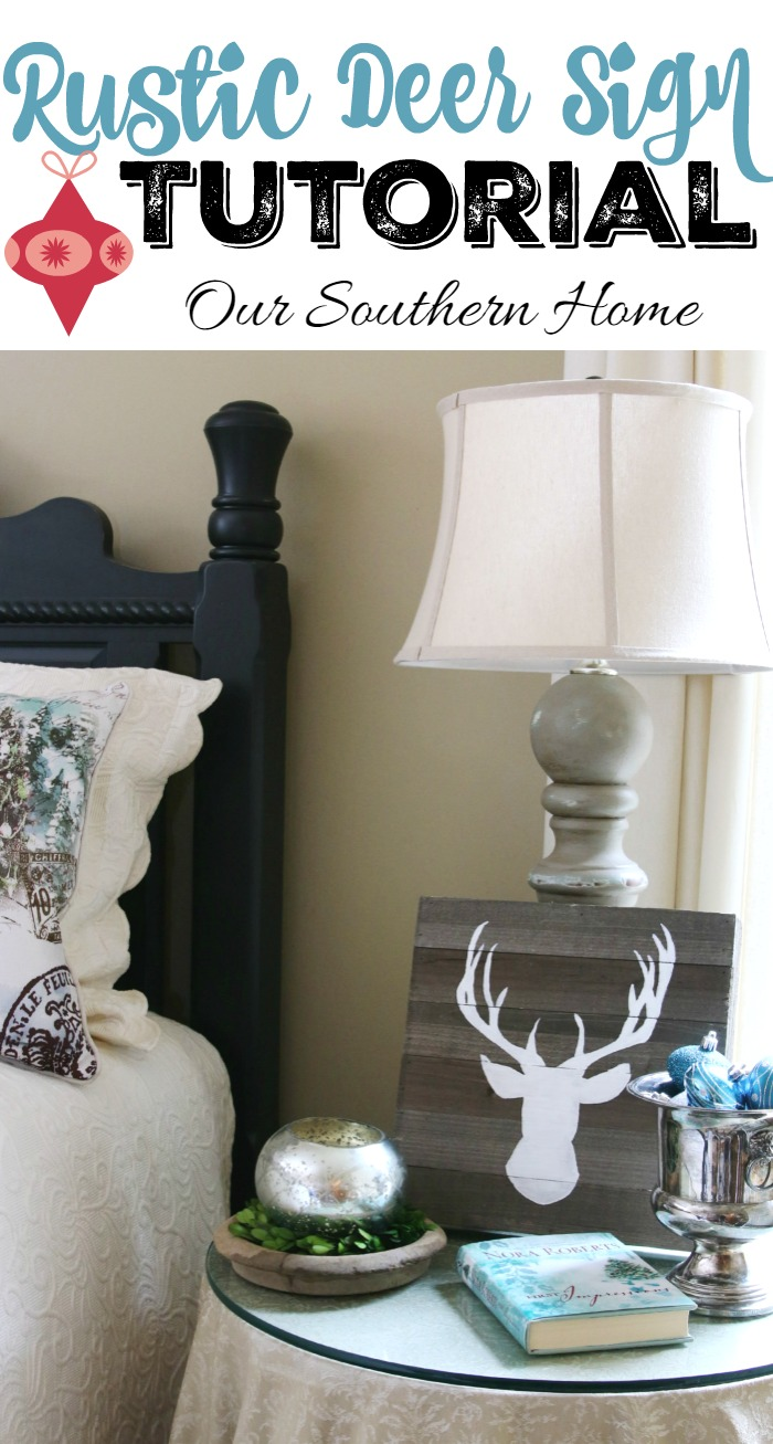 Rustic deer art tutorial by Our Southern Home #CelebrationsOfHome