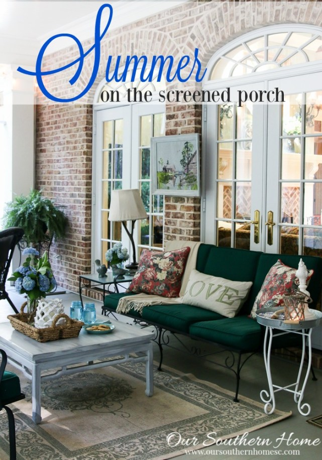 Summer on the screened porch by Our Southern Home #porches #screenedporch